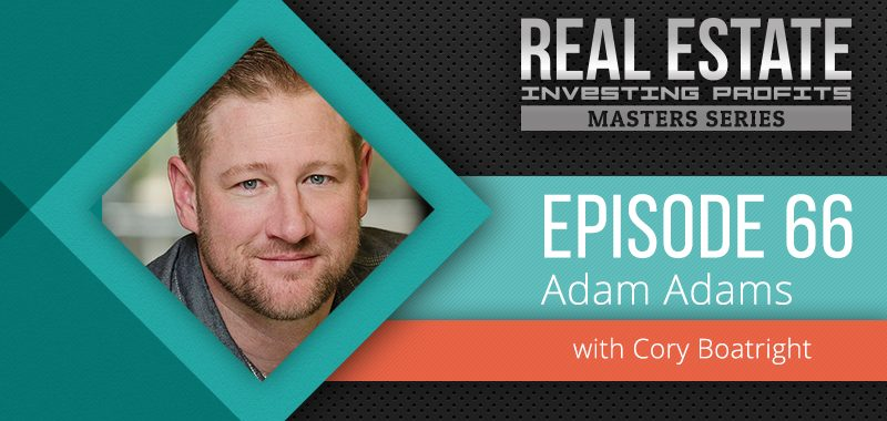 Episode 66: Adam Adams Bluespruce Multifamily Empire