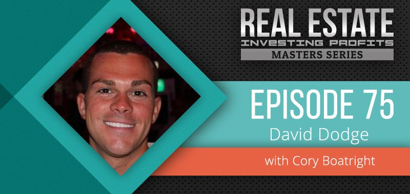 Episode 75: David Dodge Ultimate Investing Tips and Strategies